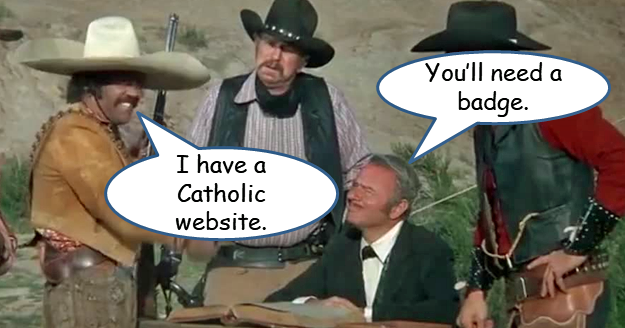 """Man saying """"I have a Catholic website."""" Second man at table replying """"You'll need a badge."""""""